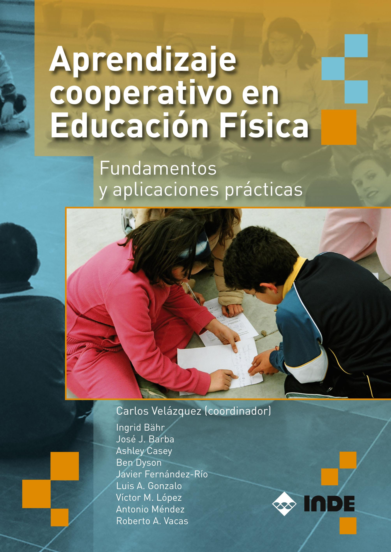 Editorial Inde Aprendizaje Cooperativo En Educacion Fisica